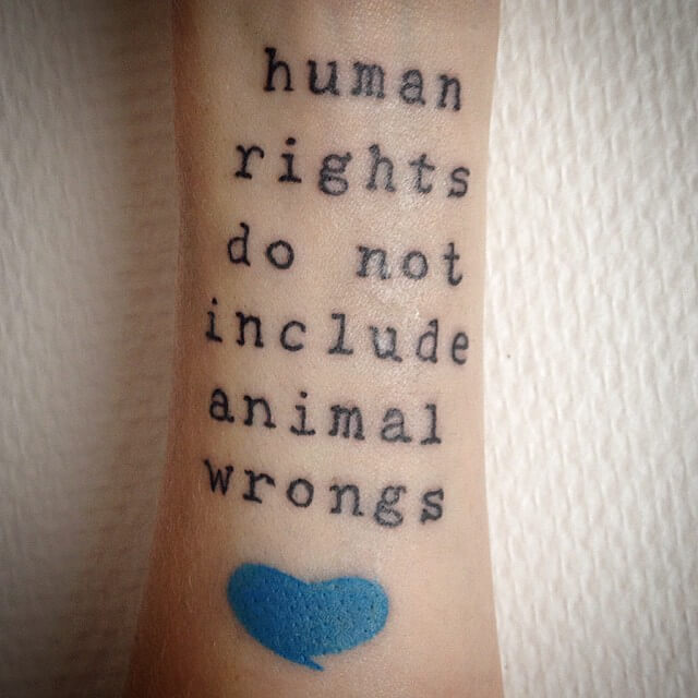 animal rights tattoo message